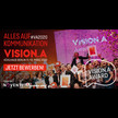 VISION.A 2020: Mit Early-Bird-Ticket 300 Euro sparen / VISION.A Award & Mediabudget sichern